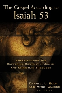 0038365_the_gospel_according_to_isaiah_53_encountering_the_suffering_servant_in_jewish_and_christian_theolog_300