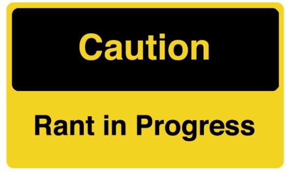 caution-rant